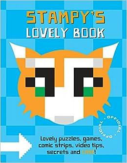 Stampy's Lovely Book: Stampy (Joseph Garrett): 9780399555435: Amazon