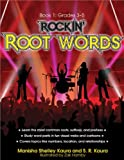 Rockin' Root Words - Book 1, Manisha Shelley Kaura and S. R. Kaura, 1593634145