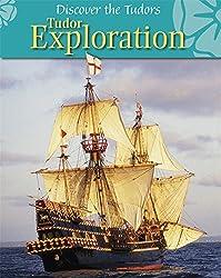 Discover the Tudors: Tudor Exploration