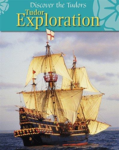 Tudor Exploration (Discover the Tudors)