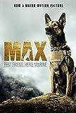 Max: Best Friend, Hero, Marine