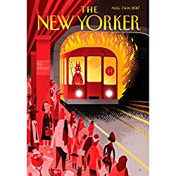 The New Yorker, August 7th and 14th 2017: Part 2 (Lauren Collins, Benjamin Wallace-Wells, Judith Thurman)