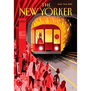 The New Yorker, August 7th and 14th 2017: Part 2 (Lauren Collins, Benjamin Wallace-Wells, Judith Thurman) Periodical