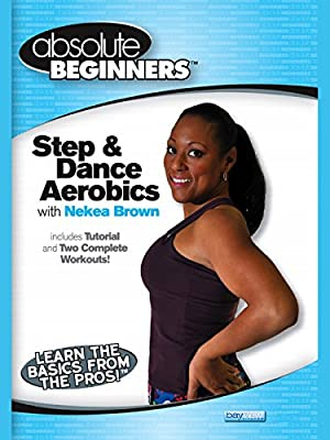 Absolute Beginners: Step and Dance Aerobics Workout