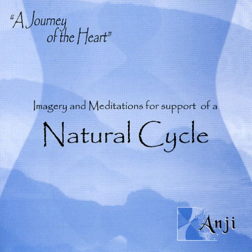 Imagery and Meditations for support of a Natural Cycle (Improve Fertility) by Unknown ()