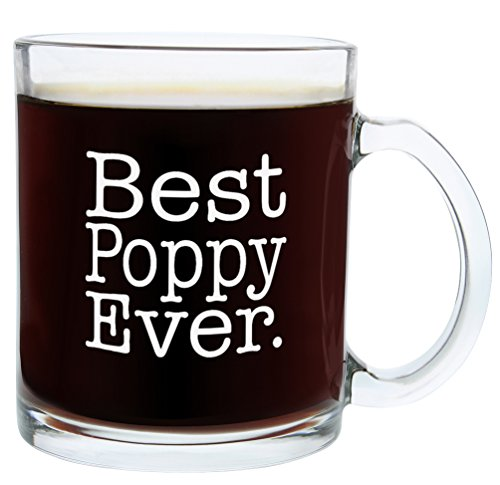 (Christmas Gifts for Poppy Best Poppy Ever Funny Fathers Day Gift Glass Coffee Mug Tea Cup)