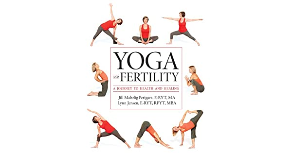 Amazon.com: Yoga and Fertility: A Journey to Health and ...