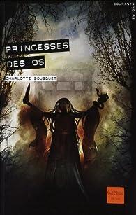Princesses des os par Charlotte Bousquet