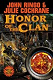 Honor of the Clan, John Ringo and Julie Cochrane, 1439133352