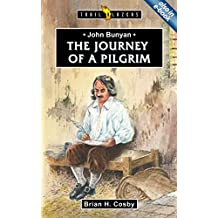 John Bunyan: Journey of a Pilgrim (Trail Blazers)