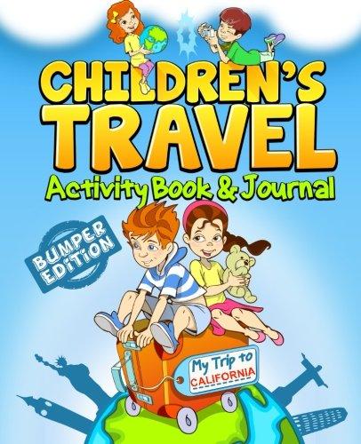 Children's Travel Activity Book & Journal: My Trip to California