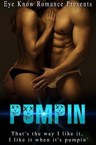 Search : ROMANCE: Pumpin