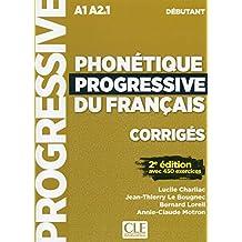 CORRIGES PHONETIQUE PROGRESSIVE NIVEAU DEBUTANT NC