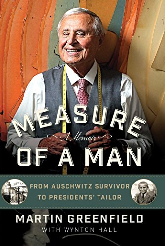 Measure of a Man: From Auschwitz Survivor to Presidents' Tailor (Best Couple Tattoo Ideas)