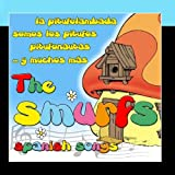 The Smurfs Spanish Songs