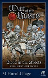 Blood in the Streets: Scholar Knight Book II