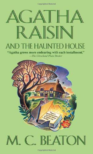 Agatha Raisin and the Haunted House (Agatha Raisin Mysteries, No. 14) pdf epub