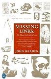 Missing Links, John Reader, 014022808X
