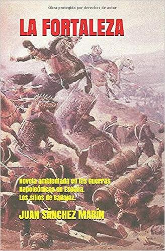 LA FORTALEZA: Novela ambientada en las Guerras Napoleónicas en ...