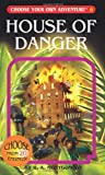 House of Danger, R. A. Montgomery, 1933390069