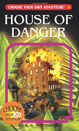 House of Danger (Choose Your Own Adventure #6) ()