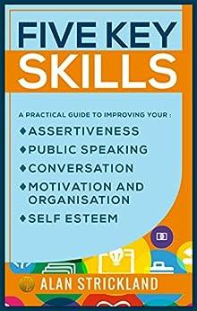 Five Key Skills by [Strickland, Alan]