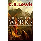 The Complete Works of C. S. Lewis: Fantasy Classics...