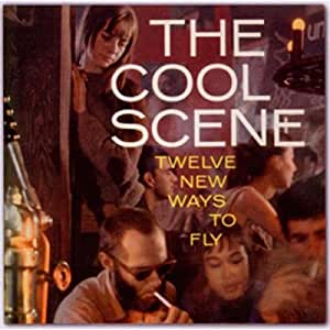 The Cool Scene At Cafe Bizarre: Twelve New Ways To Fly