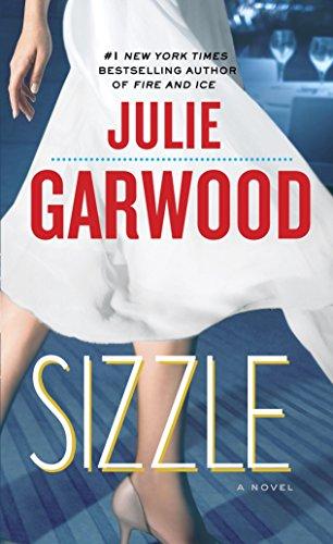 Sizzle: A Novel (Buchanan / Renard / MacKenna Book 8)