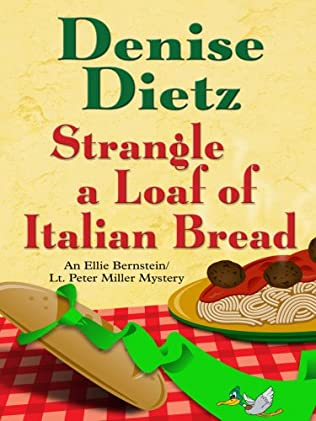 book cover of Strangle a Loaf of Italian Bread