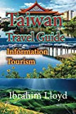 Taiwan Travel Guide: Information Tourism