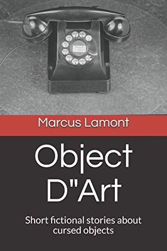 "Object D""Art: Short fictional stories about cursed objects PDF"