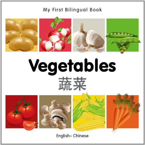 My First Bilingual Book–Vegetables (English–Chinese)