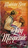 The Long Masquerade, Madeleine Brent, 0449204847
