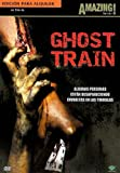 Ghost Train (Amazing horror) [DVD]