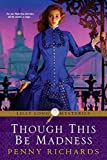 Though This Be Madness (Lilly Long Mysteries)