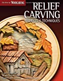 Relief Carving Projects and Techniques, Woodcarving Editors, 1565235584