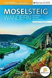 Moselsteig - Schöneres Wandern Pocket. GPS, Detailkarten, Höhenprofile, herausnehmbare Übersichtskarte, Smartphone-Anbindung: 24 traumhafte Etappen auf 365 Kilometern von Perl nach Koblenz