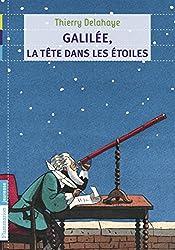 Galilée, la tête dans les étoiles