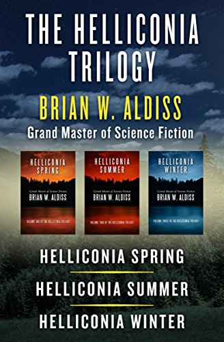 The Helliconia Trilogy: Helliconia Spring, Helliconia Summer, and Helliconia Winter (Hugo Award Winning Books)