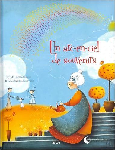 """En ligne téléchargement gratuit UN ARC-EN-CIEL DE SOUVENIRS (Coll. """"""""Calins du soir"""""""") pdf epub"""
