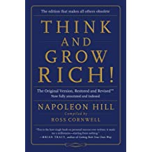 Think and Grow Rich!: The Original Version, Restored and Revised™