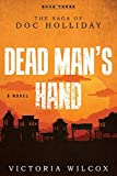 Dead Man's Hand: The Saga of Doc Holliday