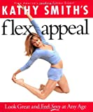 Kathy Smith's Flex Appeal, Kathy Smith, 044669228X