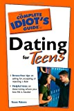 Dating for Teens, Susan Rabens, 0028639995