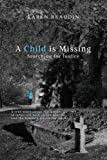 img - for A Child is Missing: Searching for Justice book / textbook / text book