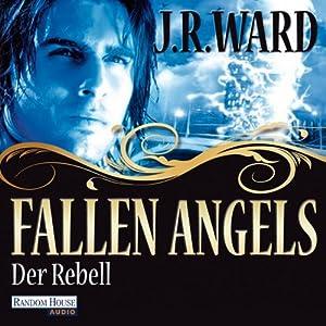Der Rebell (Fallen Angels 3) Hörbuch