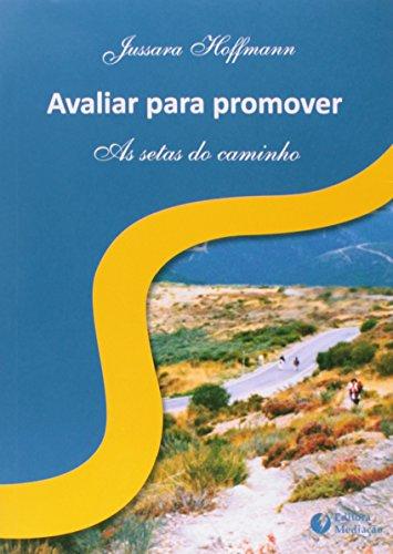 Avaliar Para Promover - As Setas Do Caminho