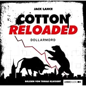 Dollarmord (Cotton Reloaded 22) | Jack Lance