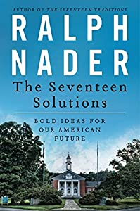 The Seventeen Solutions: Bold Ideas for Our American Future from Harper Paperbacks